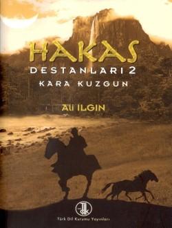 Hakas Destanları II: Kara Kuzgun, 2008