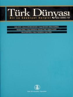 Türk Dünyası Dil ve Edebiyat Dergisi: Güz 2005/ 19. Sayı, 0