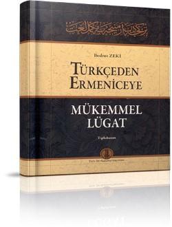Türkçeden Ermeniceye Mükemmel Lügat: Tıpkıbasım, 2009