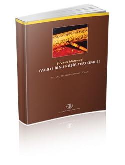 Tarih-i ibn-i Kesîr Tercümesi, 2009