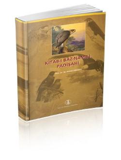 Kitab-ı Bâz-Name-i Padişahi, 2009